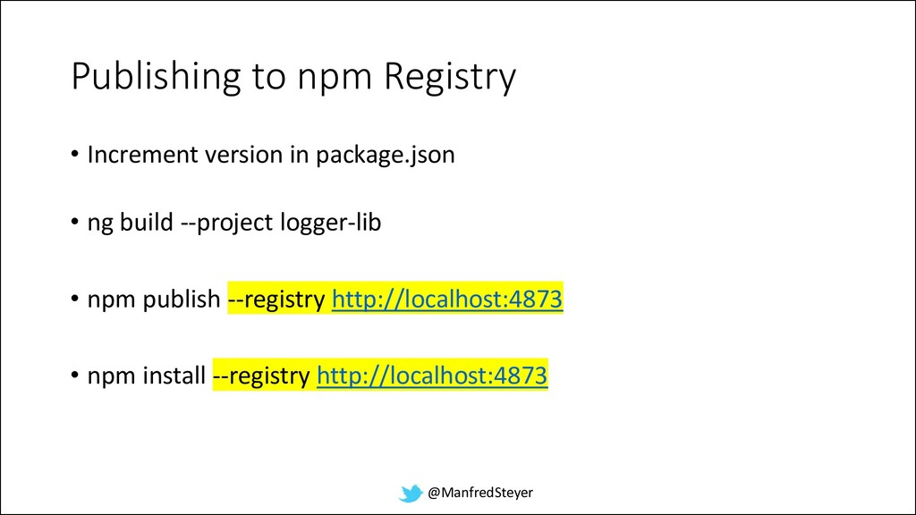 @ManfredSteyer Publishing to npm Registry • Inc...