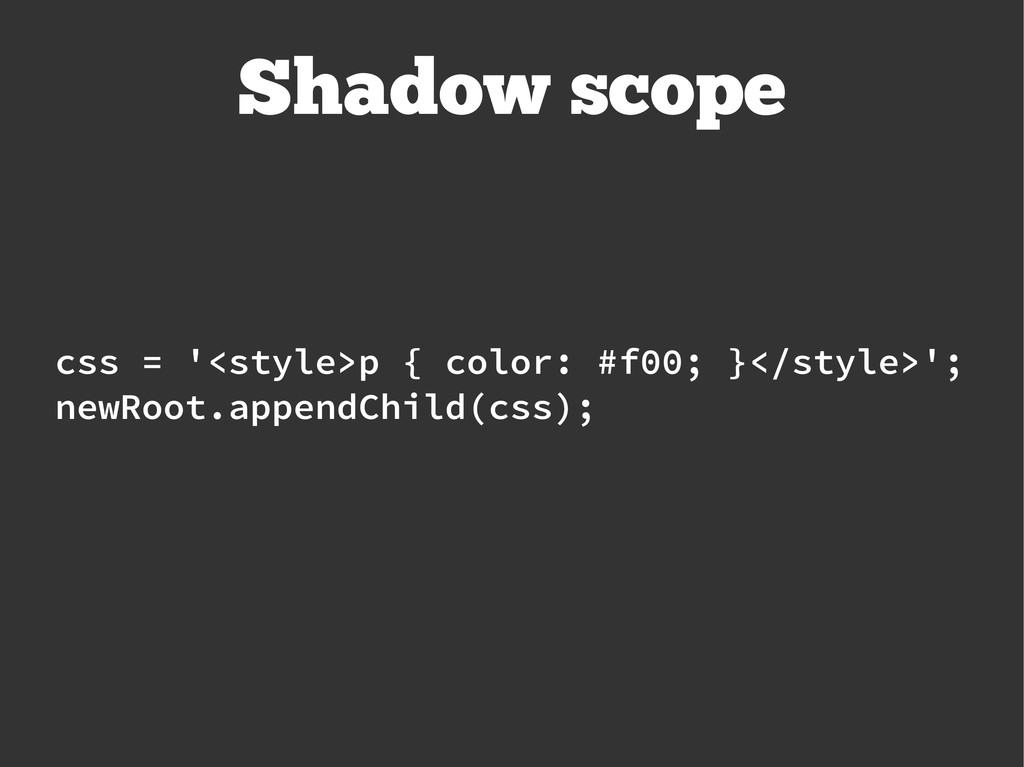 css = '<style>p { color: #f00; }</style>'; newR...