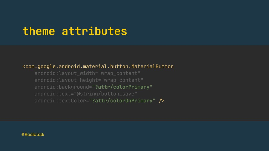 theme attributes <com.google.android.material.b...