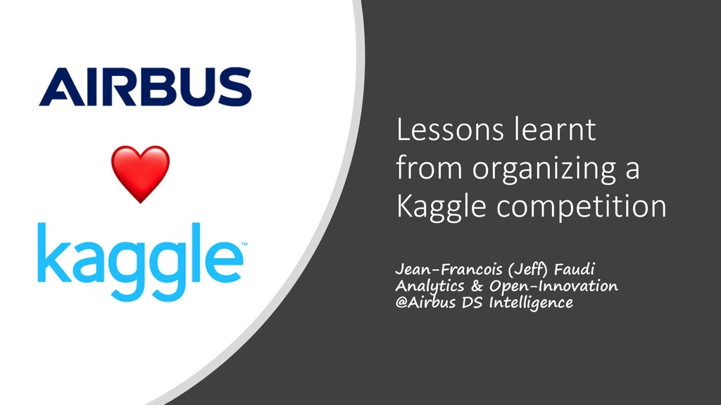 Lessons learnt from organizing a Kaggle competi...