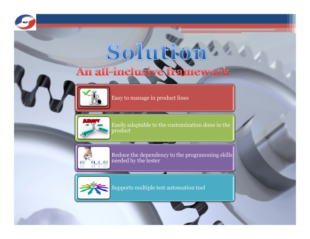 Easy to manage in product lines Easily adaptabl...