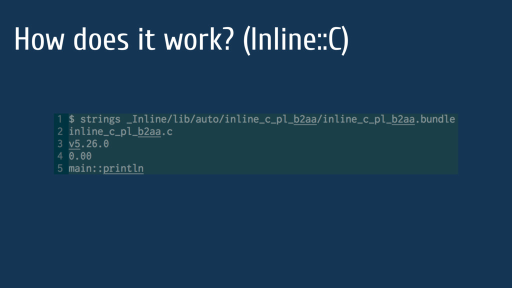 How does it work? (Inline::C)