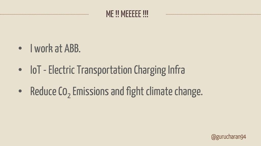 ME !! MEEEEE !!! @gurucharan94 • I work at ABB....