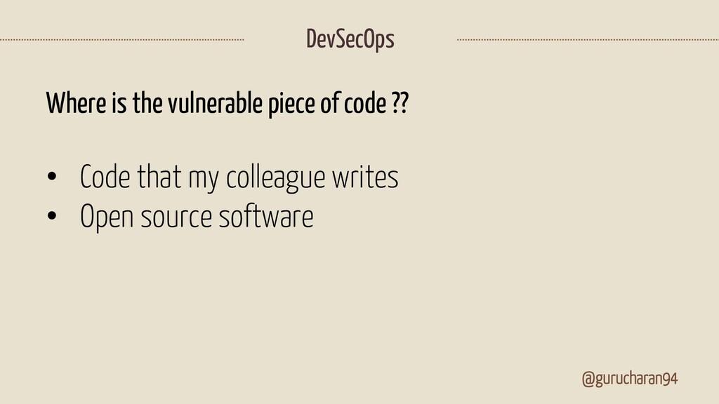 @gurucharan94 DevSecOps Where is the vulnerable...