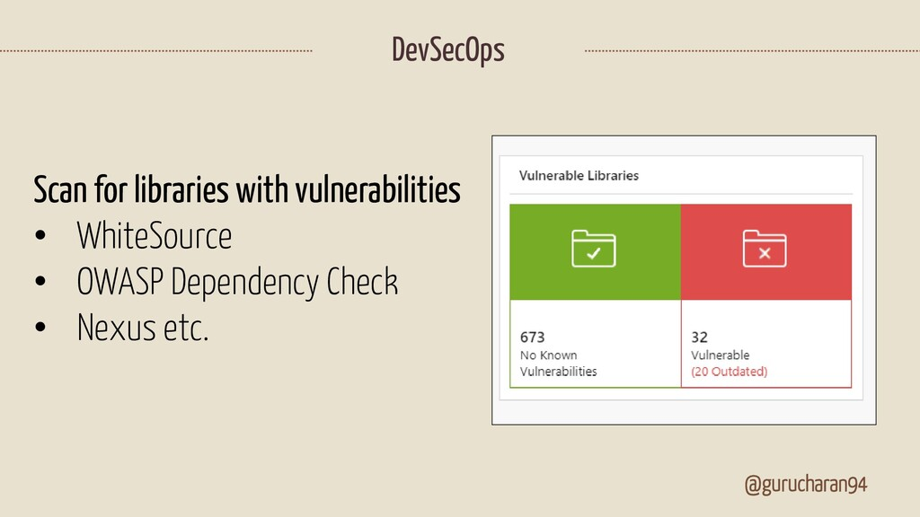 @gurucharan94 DevSecOps Scan for libraries with...