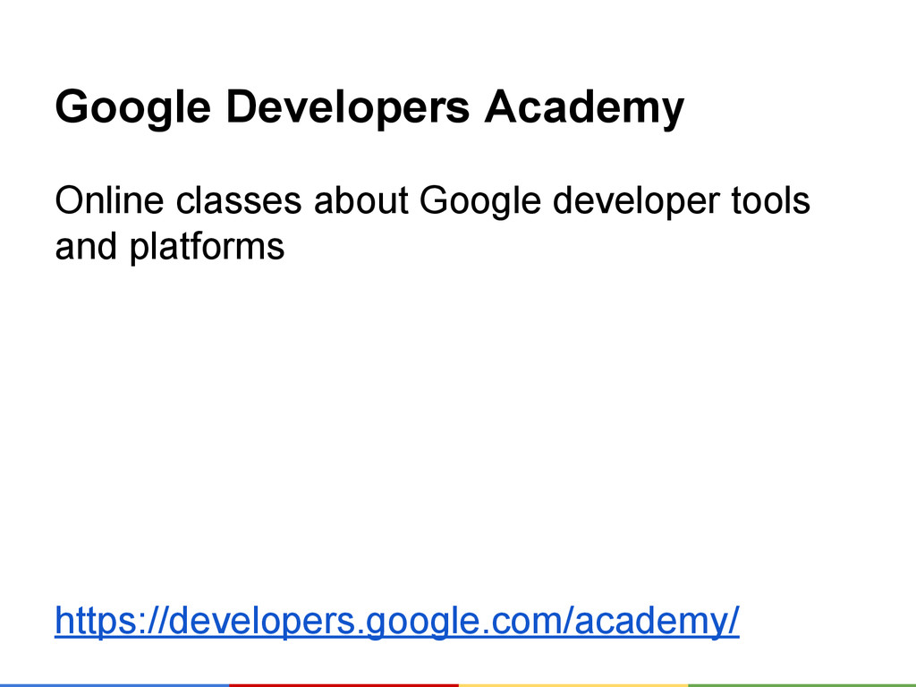 Google Developers Academy Online classes about ...