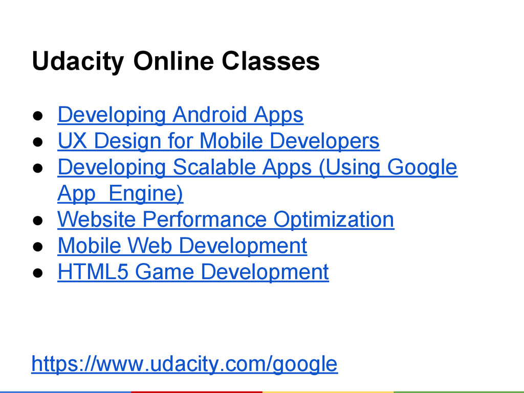 Udacity Online Classes ● Developing Android App...