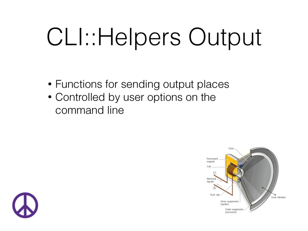 CLI::Helpers Output • Functions for sending out...
