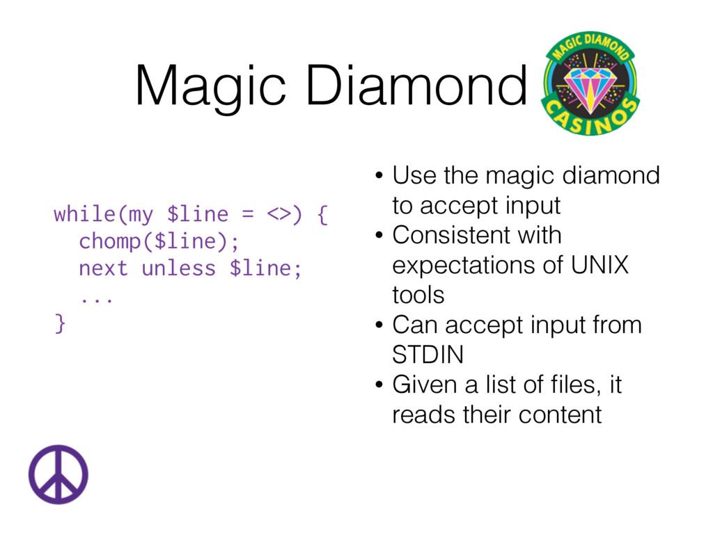 Magic Diamond • Use the magic diamond to accept...