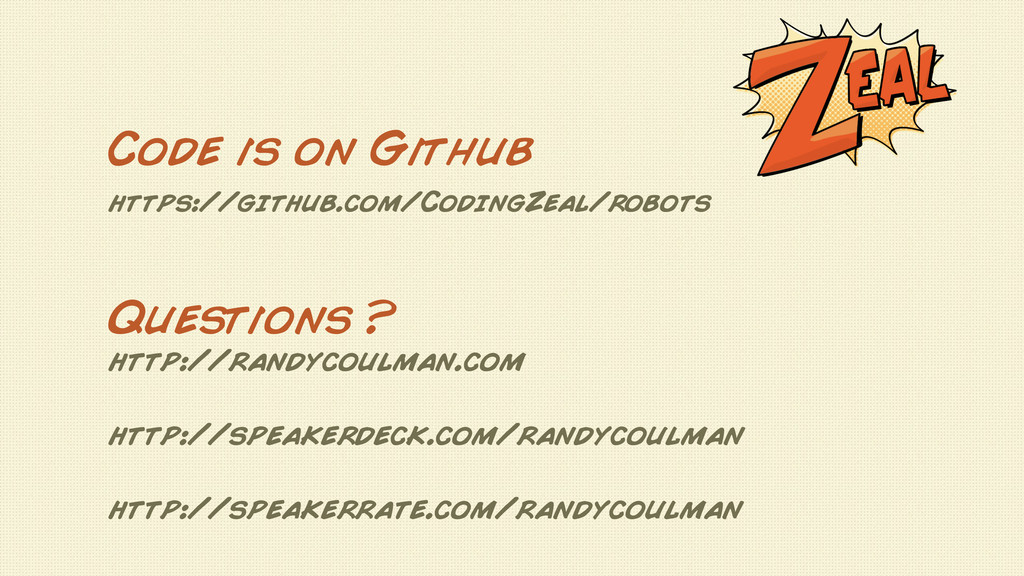 Questions ? http://randycoulman.com http://spea...