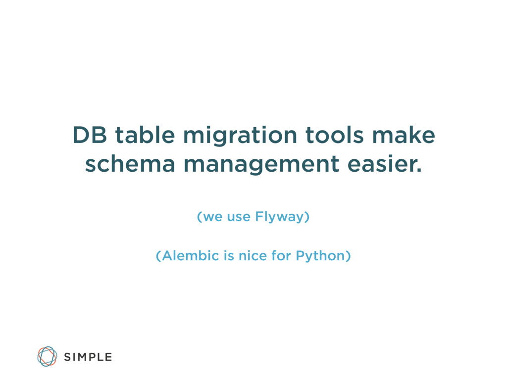 DB table migration tools make schema management...
