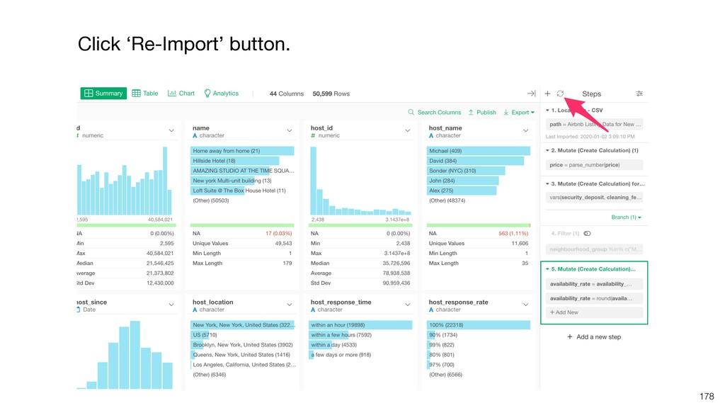 Click 'Re-Import' button. 178
