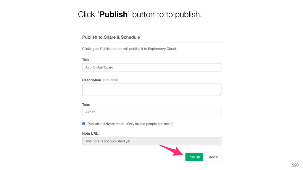 Click 'Publish' button to to publish. 220