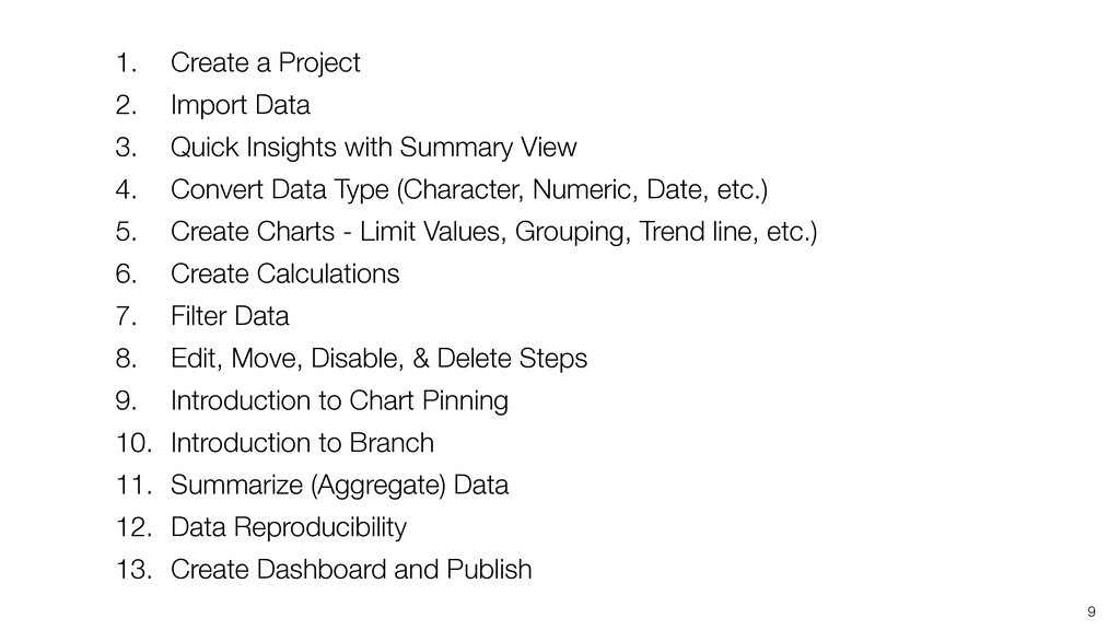 1. Create a Project 2. Import Data 3. Quick Ins...
