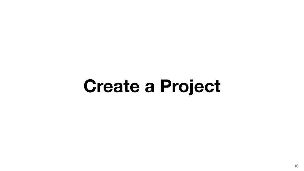 Create a Project 10