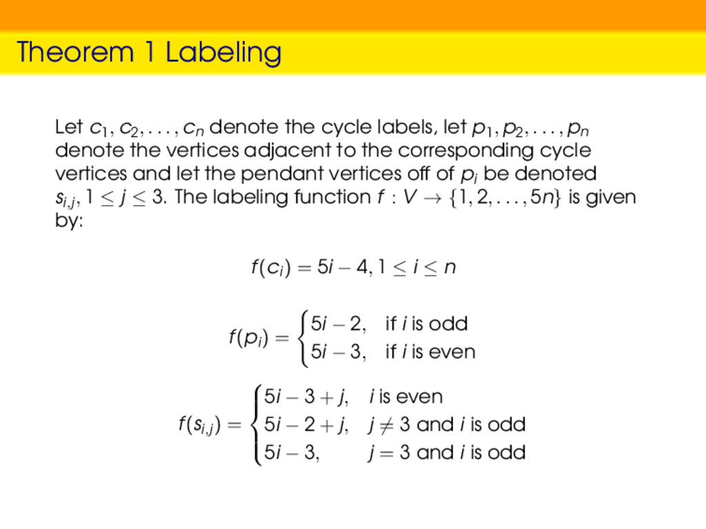 Theorem 1 Labeling Let c1, c2, . . . , cn denot...