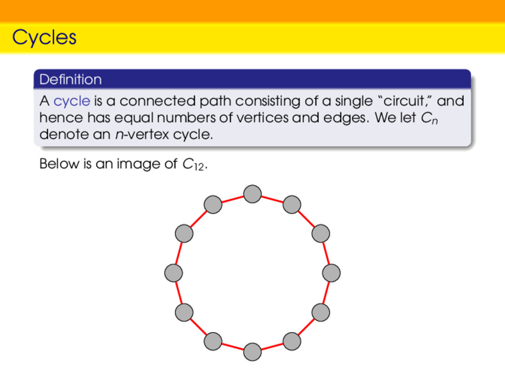 Cycles Definition A cycle is a connected path co...