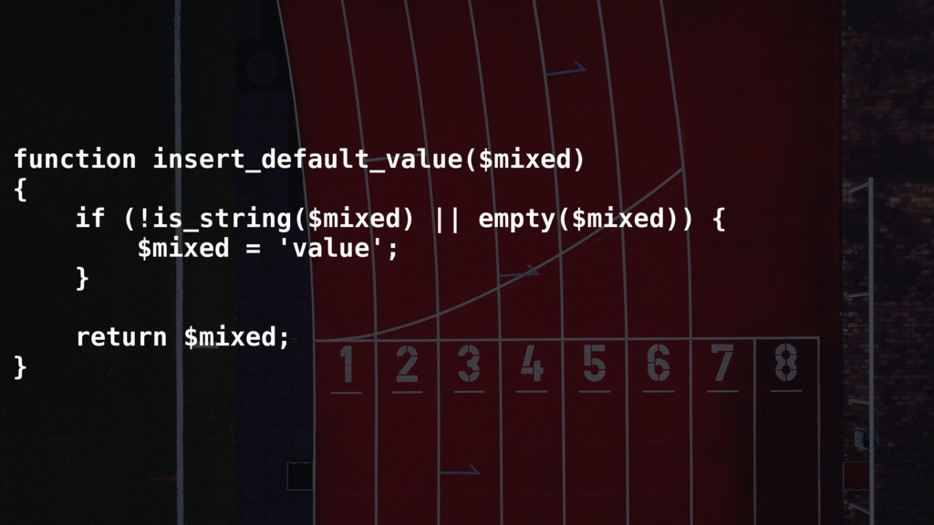 function insert_default_value($mixed) { if (!is...