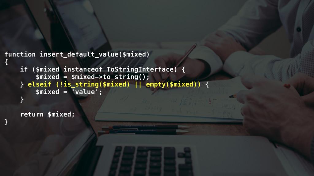 function insert_default_value($mixed) { if ($mi...