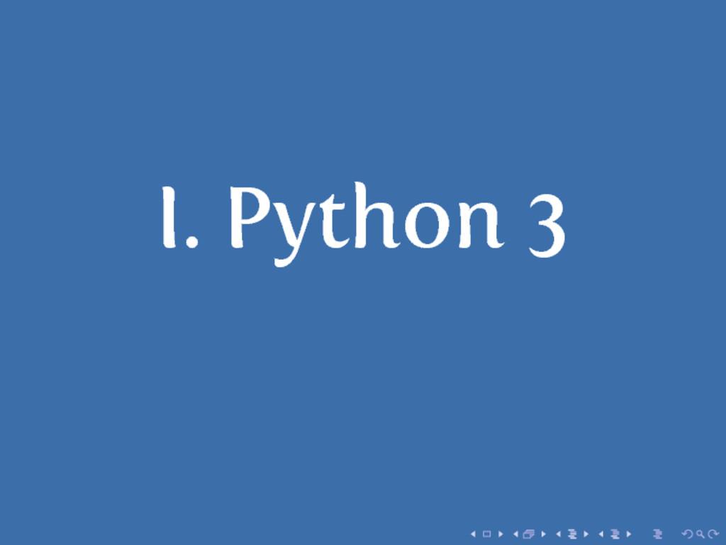 I. Python 3