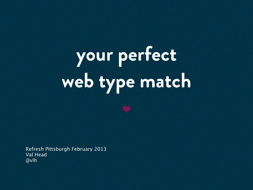 your perfect web type match Refresh Pittsburgh ...