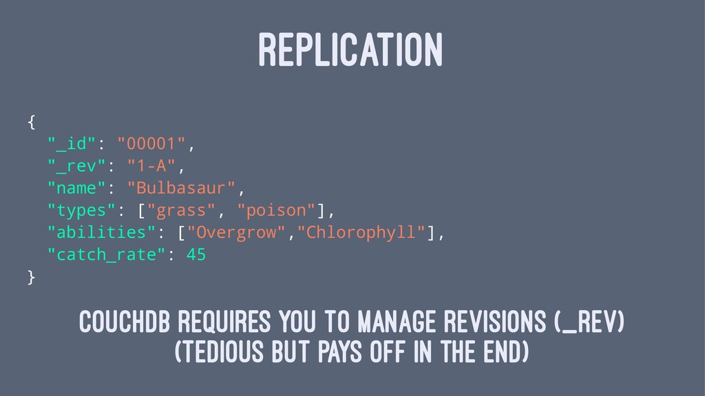 "REPLICATION { ""_id"": ""00001"", ""_rev"": ""1-A"", ""n..."