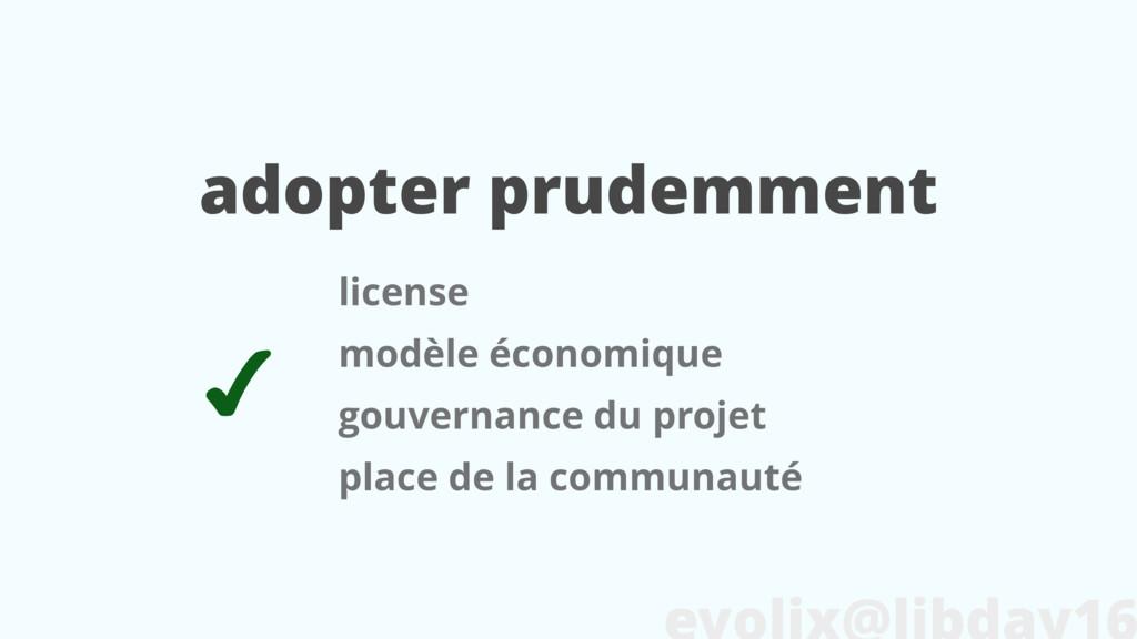 adopter prudemment license modèle économique go...