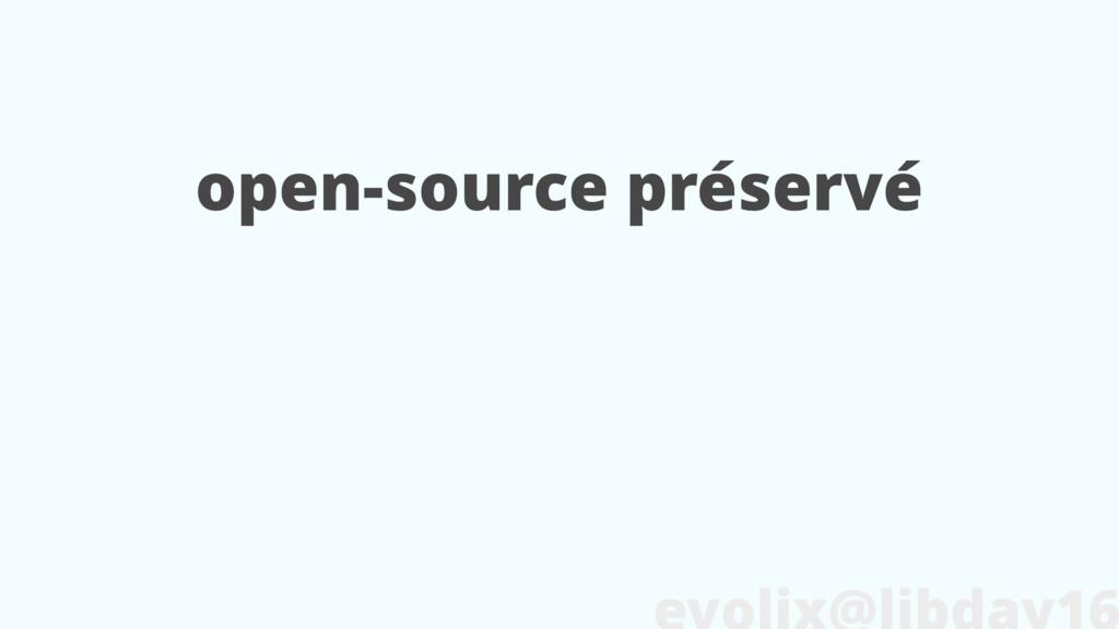 open-source préservé