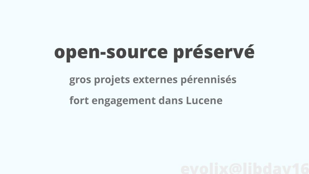 open-source préservé gros projets externes pére...