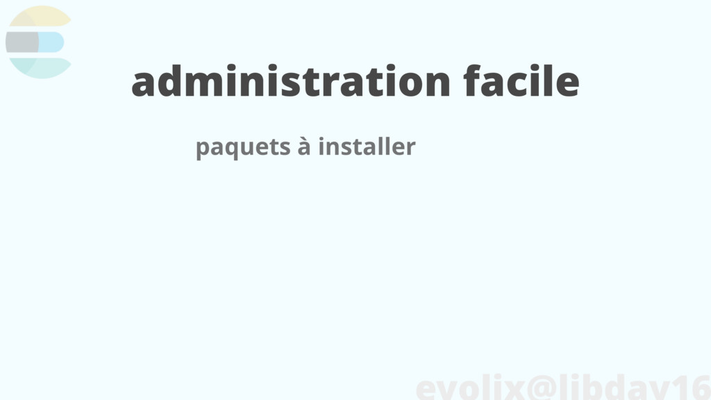 administration facile paquets à installer