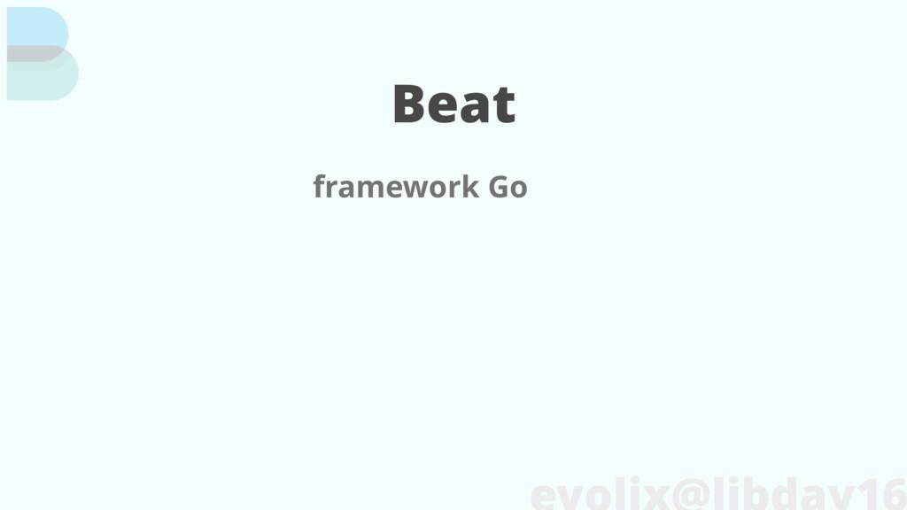 Beat framework Go