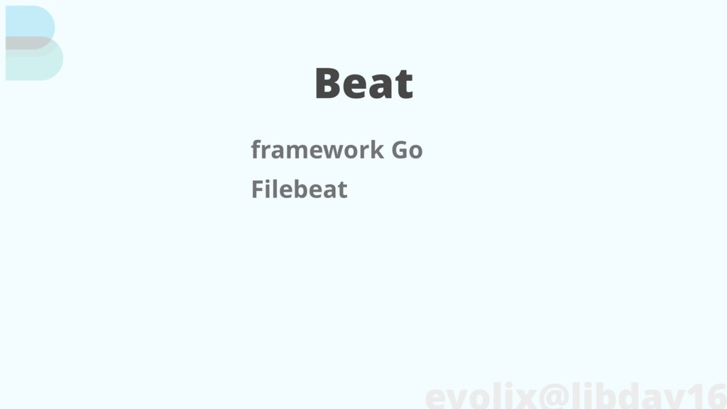 Beat framework Go Filebeat
