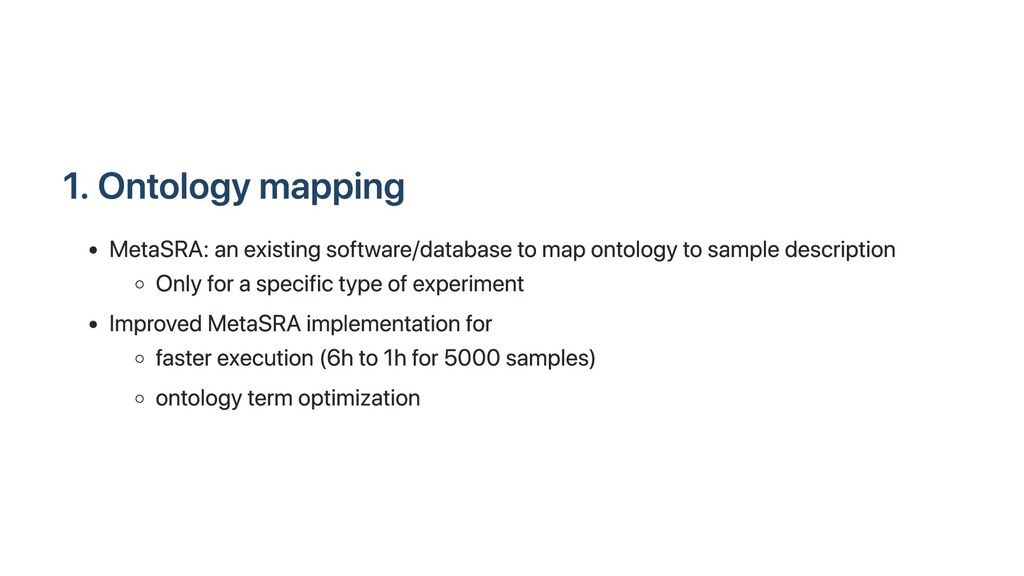 1. Ontology mapping MetaSRA: an existing softwa...