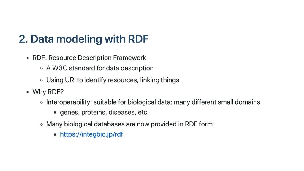 2. Data modeling with RDF RDF: Resource Descrip...