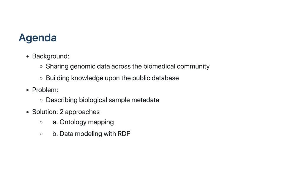 Agenda Background: Sharing genomic data across ...