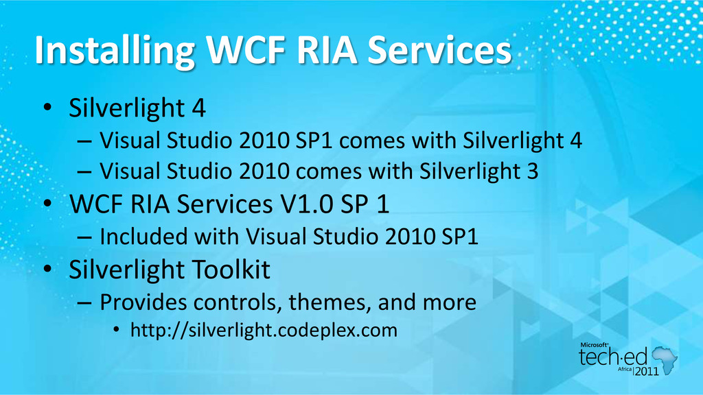 Installing WCF RIA Services • Silverlight 4 – V...