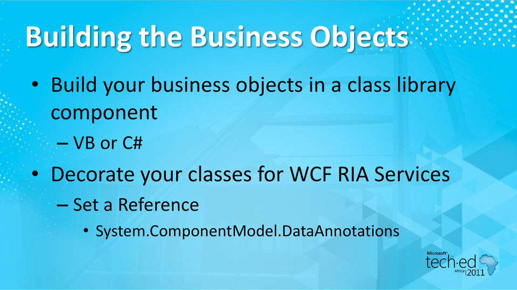 Building the Business Objects • Build your busi...