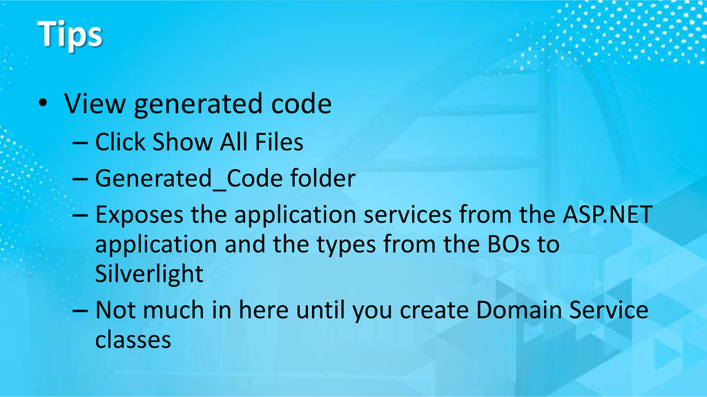 Tips • View generated code – Click Show All Fil...