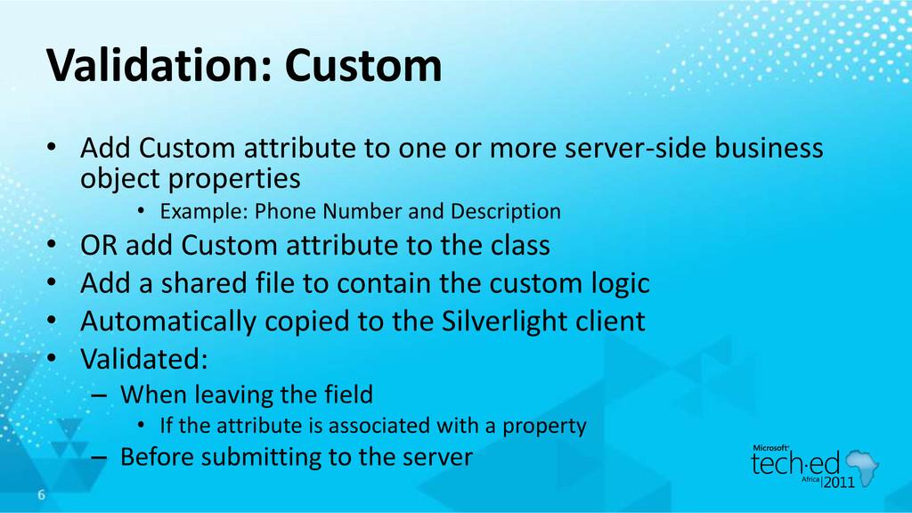 Validation: Custom • Add Custom attribute to on...