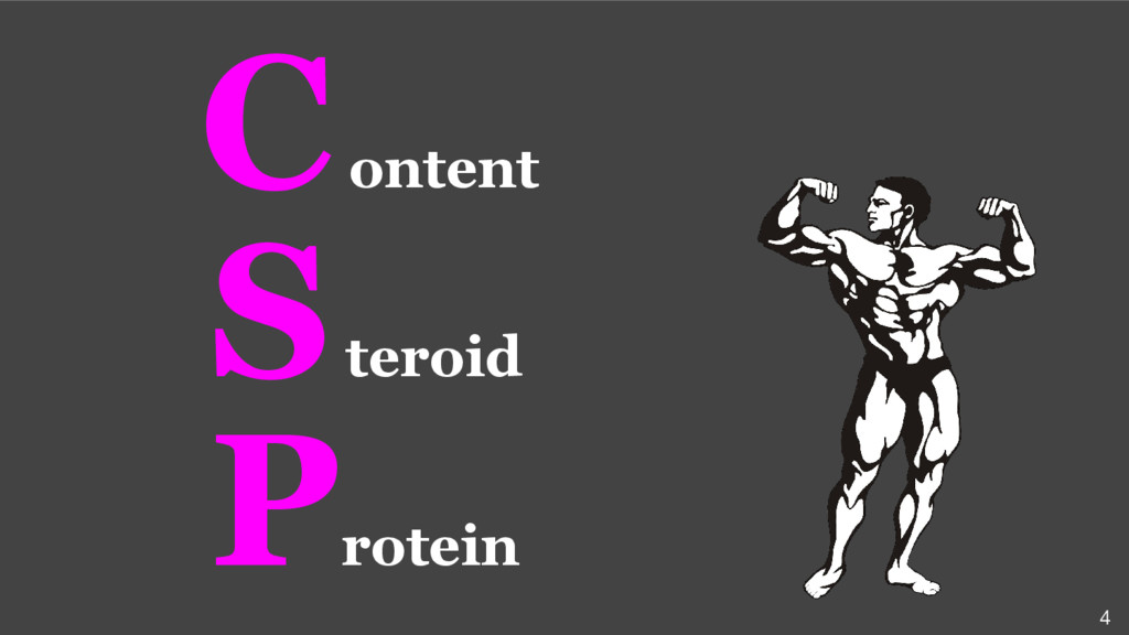P rotein S teroid 4 C ontent