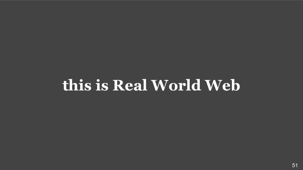 this is Real World Web 51