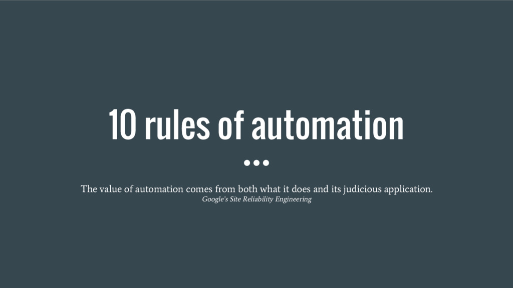 10 rules of automation The value of automation ...