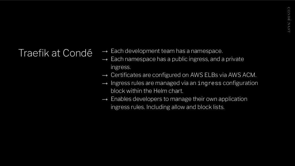 Traefik at Condé → Each development team has a n...