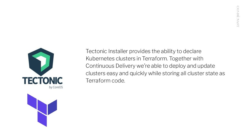 Tectonic Installer provides the ability to decl...