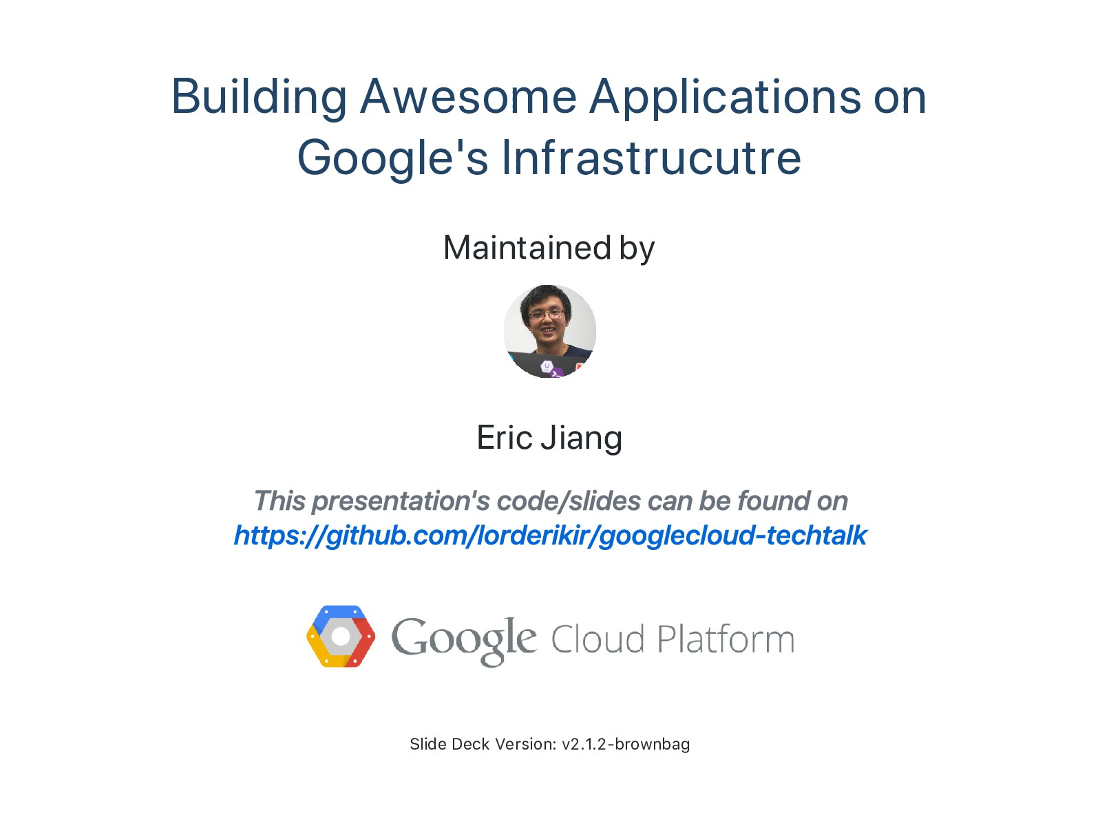 Building Awesome Applications on Google's Infra...