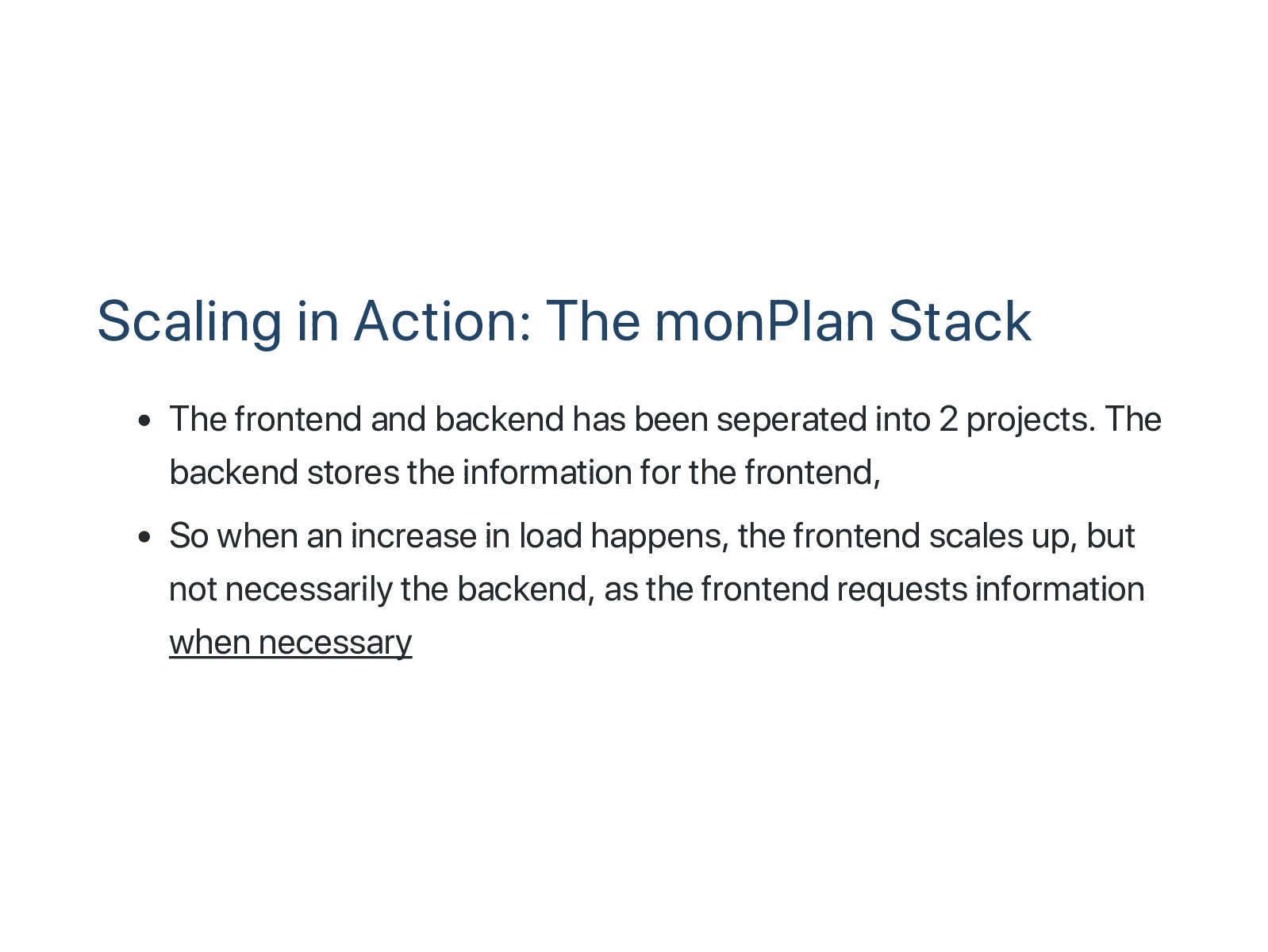Scaling in Action: The monPlan Stack The fronte...