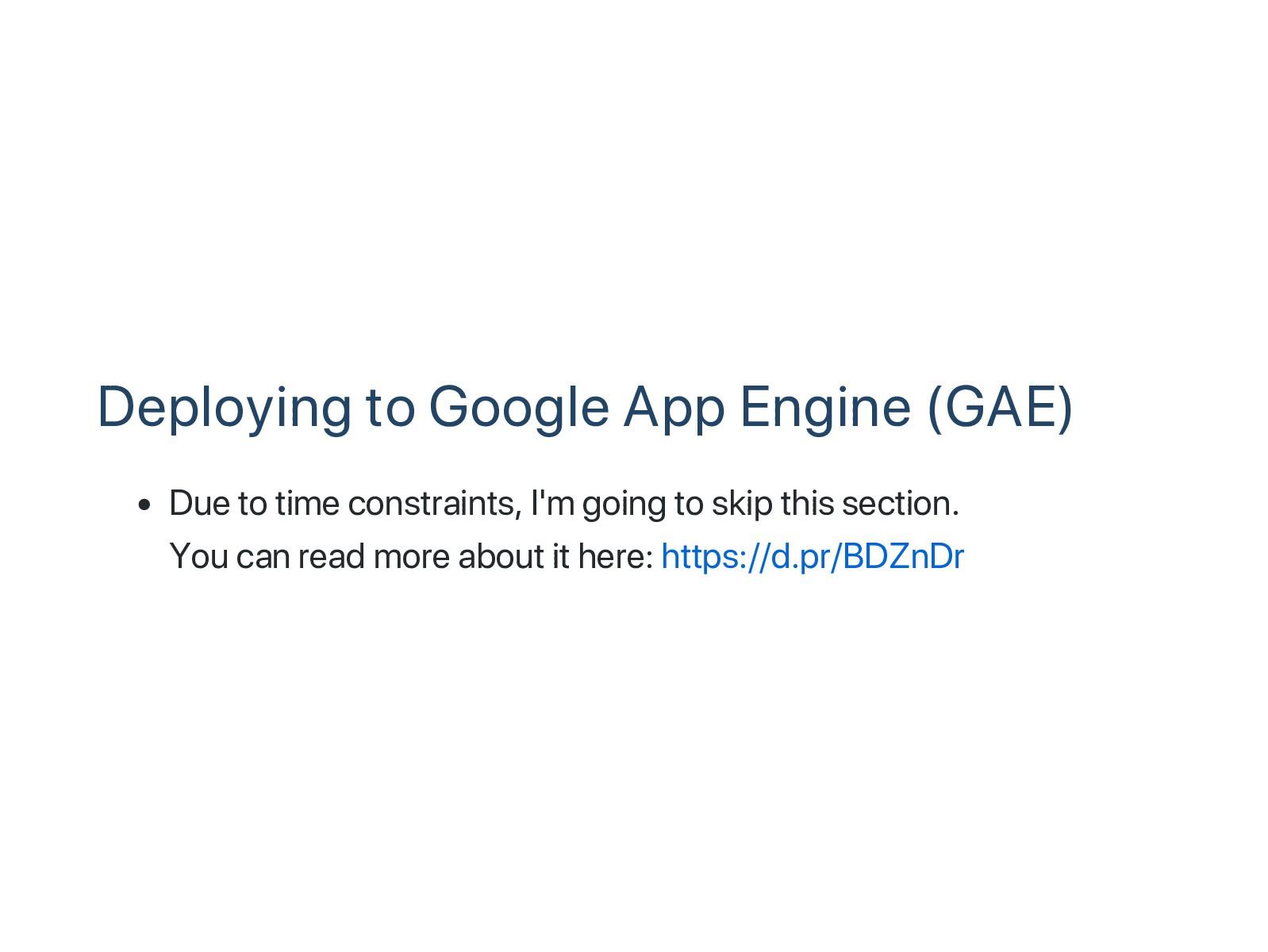 Deploying to Google App Engine (GAE) Due to tim...