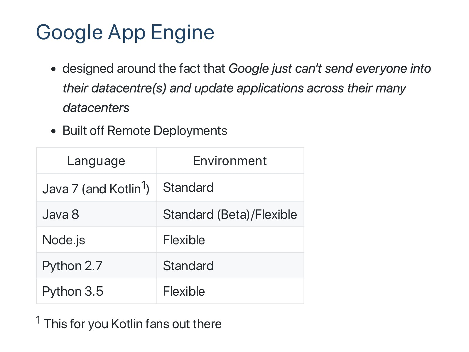 Google App Engine designed around the fact that...