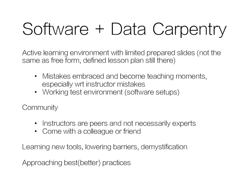 Software + Data Carpentry Active learning envir...