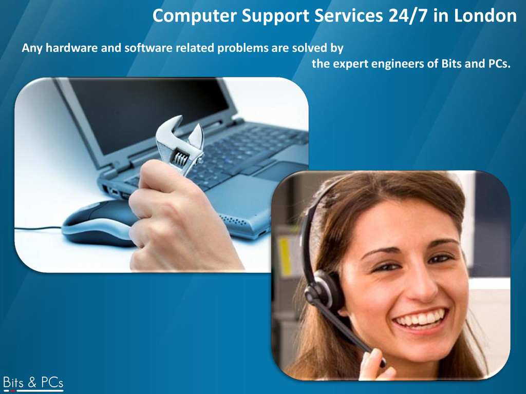 Computer Support Services 24/7 in London Any ha...